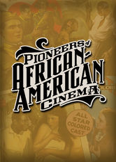 Pioneers of African-American Cinema