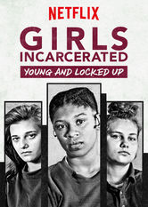 Girls Incarcerated Netflix ES (España)