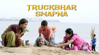 Truckbhar Swapna (2018) on Netflix in Ireland