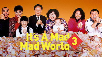 Is It's A Mad Mad World 3 on Netflix Taiwan?