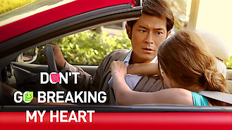 Don't Go Breaking My Heart (2011) on Netflix in the USA