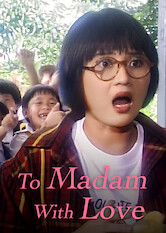 Search netflix To Madam With Love