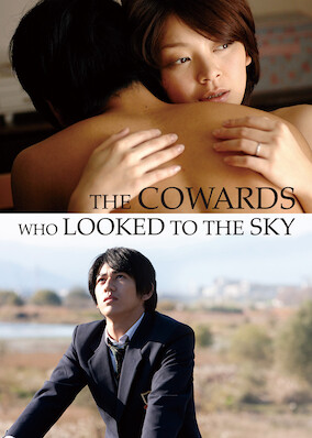 The Cowards Who Looked to the Sky