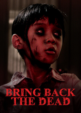 Bring Back the Dead