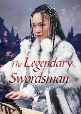 Search netflix The Legendary Swordsman