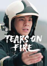 Search netflix Tears On Fire