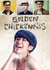 Search netflix Golden Chickensss