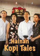 Search netflix Hainan Kopi Tales